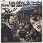 BEN SIDRAN Ben Sidran - Clémentine : Spread Your Wings And Fly Now !! album cover